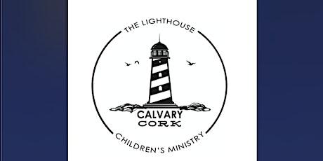 Calvary Cork Lighthouse Kids Ministry 27 June tickets