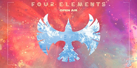 Four Elements OPEN AIR w/ Matchy (Katermukke | Beyond Now) Tickets