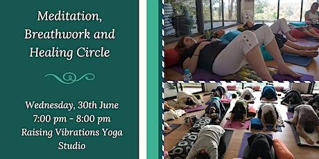 Meditation, Breathwork and Healing Circle tickets