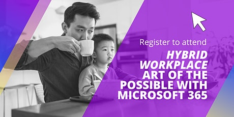 Hybrid workplace: Art of the possible with Microsoft 365 tickets