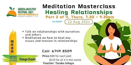 Part 3: Healing Relationships By Taraka Ishaya tickets