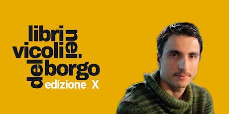 Mario Desiati presenta Spatriati |LIBRI NEI VICOLI DEL BORGO | biglietti