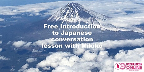 Free introduction to Japanese conversation lesson with Mikiko Miyamoto tickets