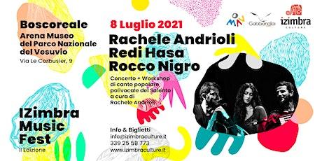 Rachele Andrioli, Redi Hasa e Rocco Nigro in concerto a IZimbra Music Fest biglietti