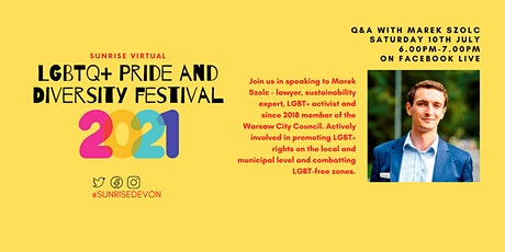 Q&A with Marek Szolc at the Sunrise Virtual LGBTQ+ Pride and Diversity Fest tickets