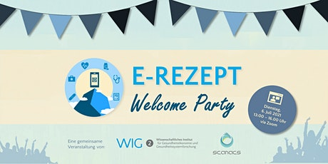 E-Rezept Welcome Party Tickets