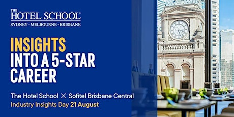 Experience Sofitel Brisbane with The Hotel School tickets