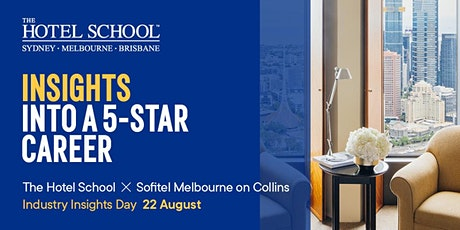 Experience Sofitel Melbourne with The Hotel School tickets