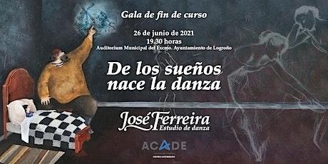 Gala de Danza Fin de Curso 2021 - José Ferreira entradas