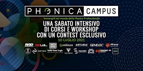 Phonica Campus - Un Sabato Intensivo di Corsi e Workshop biglietti