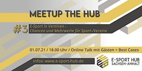 Meetup the Hub - Online Event Reihe des E-Sport Hub Sachsen-Anhalt Tickets
