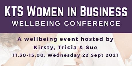 KTS Women in Business - Wellbeing Conference billets