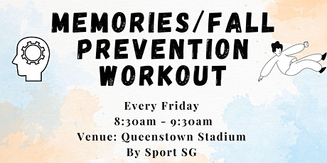 Memories/Fall Prevention Workout tickets
