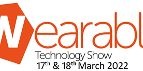 The Wearable Technology Show 2022 tickets