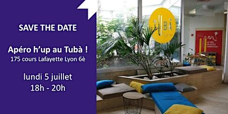 Apéro H'up entrepreneurs au Tubà (Lyon) tickets