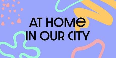 'At Home In Our City' 2021 Anthology Launch Night tickets