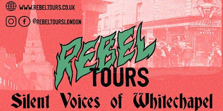 Silent Voices of Whitechapel walking tour - more to Jack the Ripper tickets