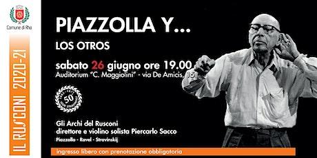 Piazzolla y... los otros biglietti