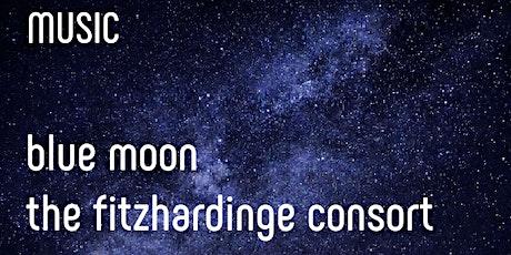 Blue Moon: the Fitzhardinge Consort tickets