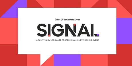 Signal. A Festival by Language Professionals' Networking Event tickets