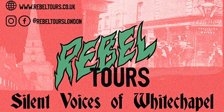 Silent Voices of Whitechapel - free walking tour, for one night only! tickets