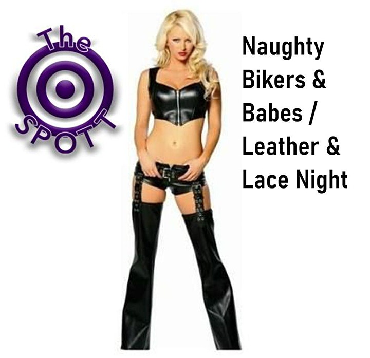 Bikers & Babes / Leather & Lace Night at The SPOTT! image