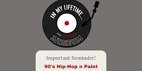 90's Hip-Hop & Paint Night @ The World's First Mini Hip-Hop Museum! tickets