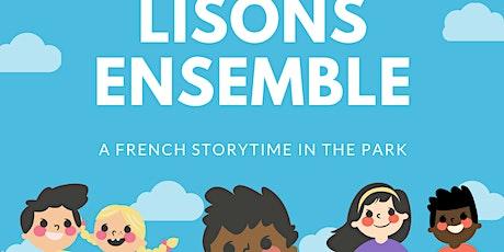 Lisons Ensemble - A French Storytime in the Park tickets