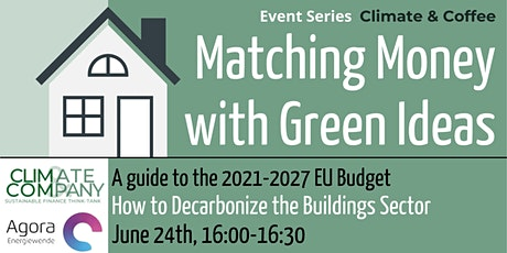 Matching Money with Green Ideas: Buildings tickets