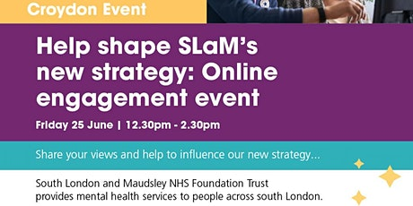 Help Shape SLaM's New Strategy: Online Engagement Event tickets