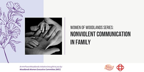 Women of Woodlands Series: Nonviolent Communication in Family tickets