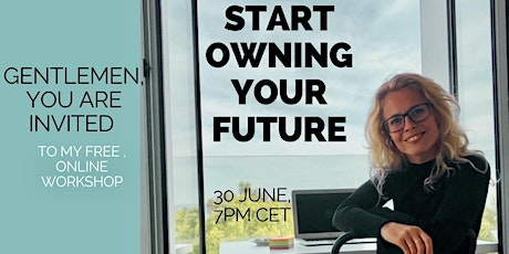 How to start owning your future as a wholehearted man. (Online Workshop) tickets