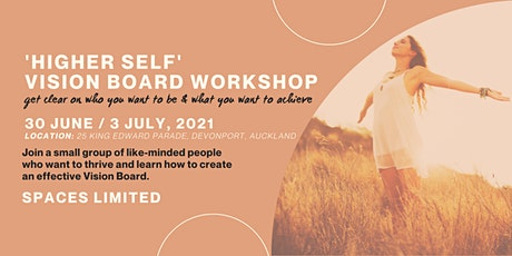 'Higher Self' Vision Board Workshop tickets