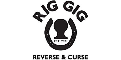RIG GIG tickets