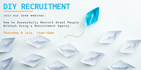 How to Recruit a Great Team, Without Using a Recruitment Agency tickets