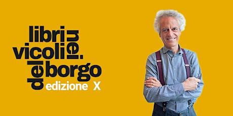 Federico Rampini  presenta  I cantieri della  |LIBRI NEI VICOLI DEL BORGO | biglietti