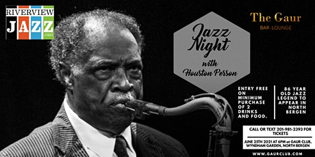 Jazz night with Houston Person @ Gaur club -Friday, 25th June, 2021 tickets