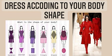 Dress according to your Body Shape tickets