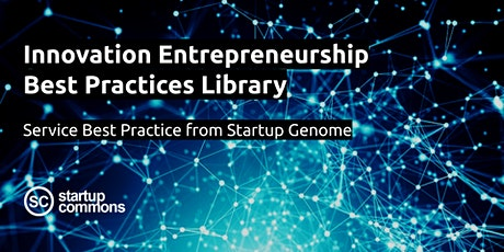 Innovation Entrepreneurship Best Practices with Startup Genome tickets