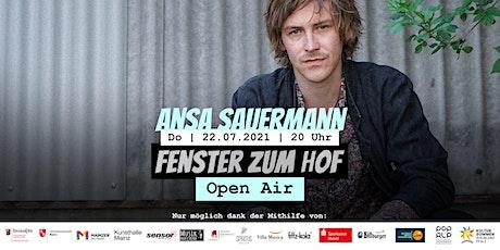 Fenster zum Hof (Open Air) - Ansa Sauermann Tickets