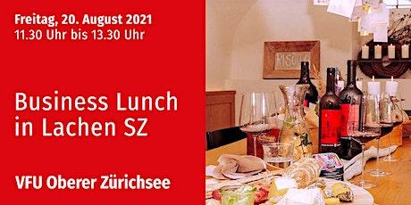 Business-Lunch, Oberer Zürichsee, 20.08.2021 Tickets
