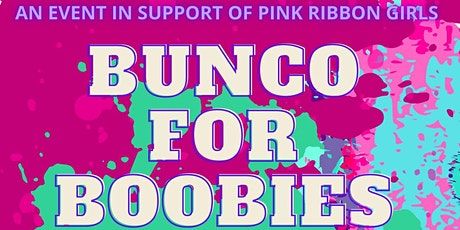 2021 Bunco for Boobies..and More! (Dayton) tickets