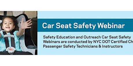 Car Seat Safety Webinar tickets
