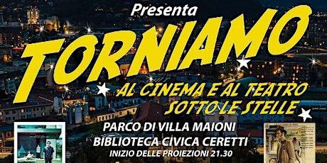 VOLEVO NASCONDERMI - TORNIAMO AL CINEMA E AL TEATRO SOTTO LE STELLE biglietti