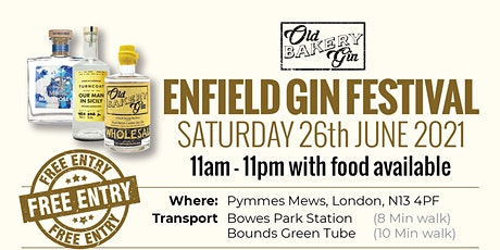 Enfield Gin & Rum Festival  - Outdoor Event Free Entry NO BIG BRANDS here tickets