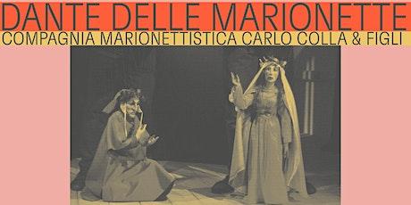 Dante Delle Marionette – Compagnia Marionettistica Carlo Colla & Figli biglietti