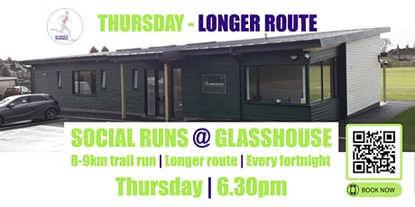 THURSDAY Longer Social Run @ Glasshouse - 5th August 2021 - 6.30pm tickets