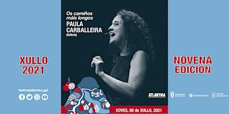 Os camiños máis longos | Paula Carballeira (Galicia) | Ribeira entradas