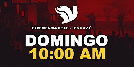 Experiencia de Fe 10:00AM. Escazú tickets