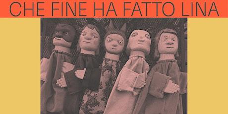 CHE FINE HA FATTO LINA - Teatro Puntino Rosso biglietti